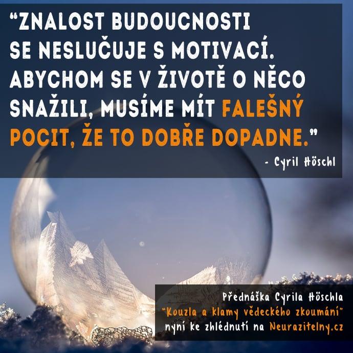 Cyril Höschl citát 3
