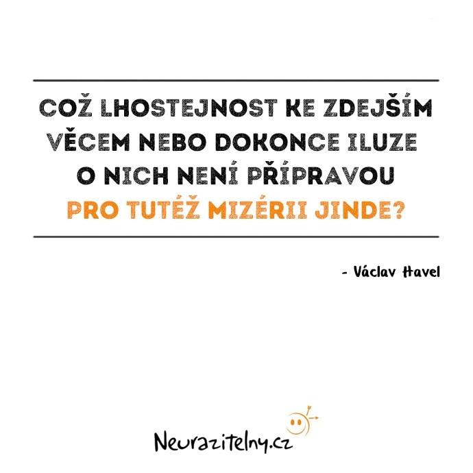 Vývoj českého myšlení - Václav Havel Citáty 2