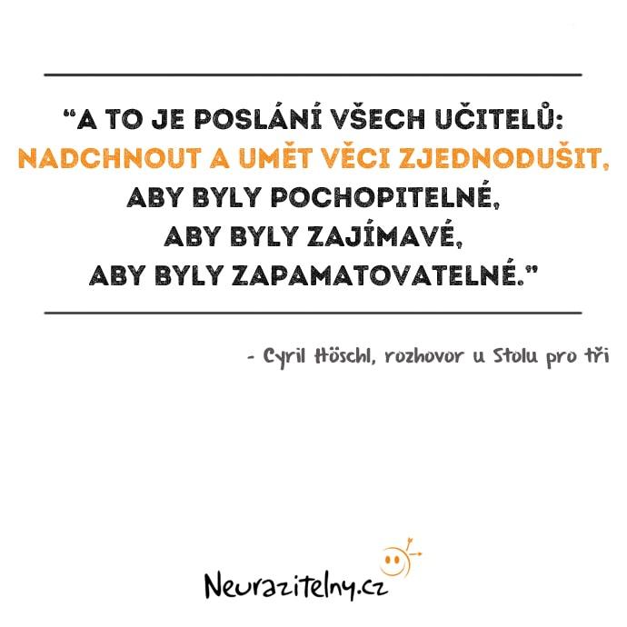 Cyril Höschl rozhovor citáty 3