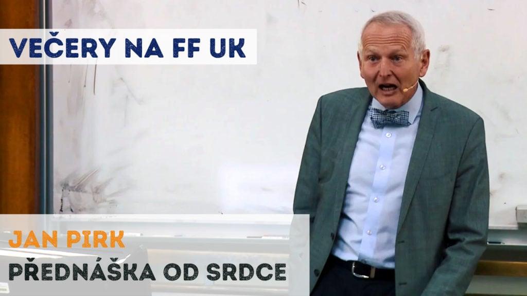 Jan Pirk - Přednáška od srdce