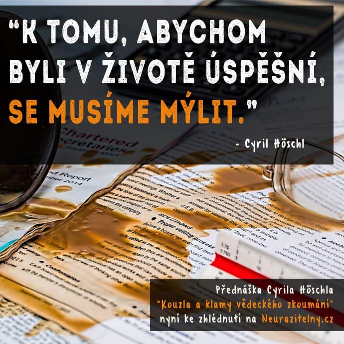 Cyril Höschl citát 1