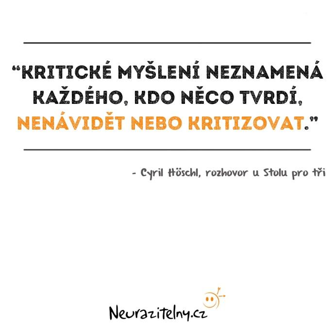 Cyril Höschl rozhovor citáty 2