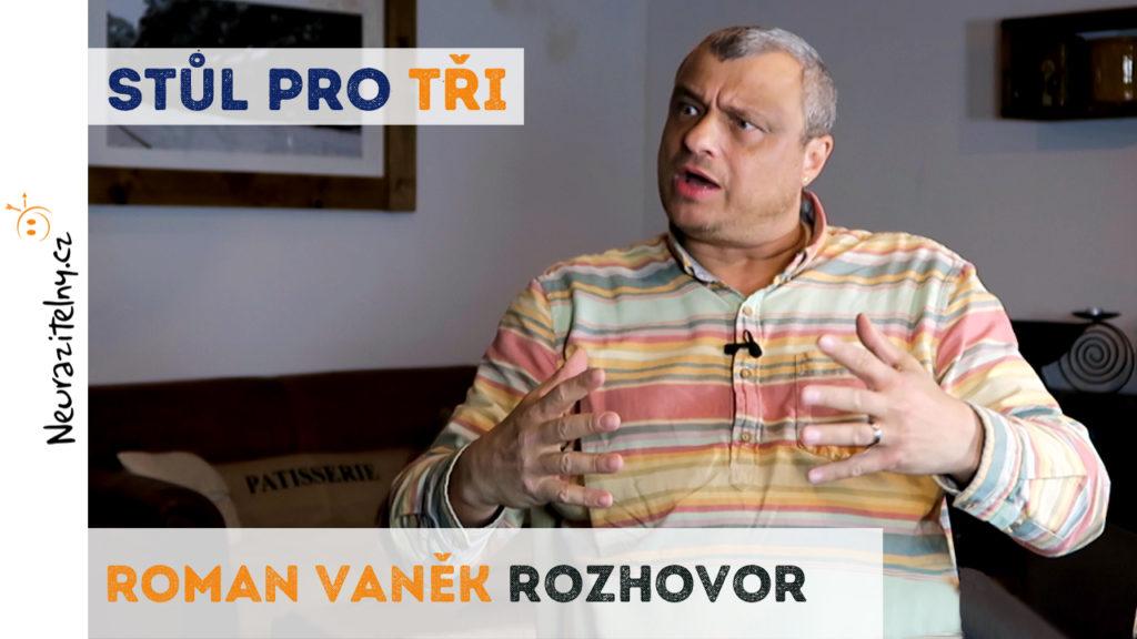Roman Vaněk rozhovor