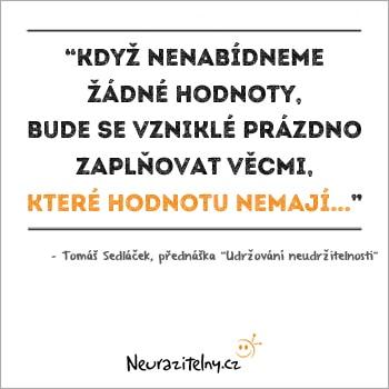 Tomáš Sedláček citáty 1