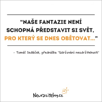 Tomáš Sedláček citáty 2