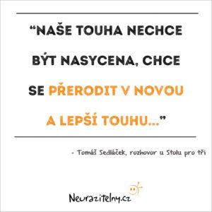 Tomáš Sedláček citáty z rozhovoru 3