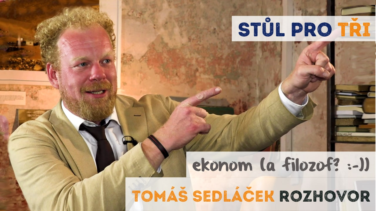 Tomáš Sedláček rozhovor - Češi jsou řízci v knedlíku
