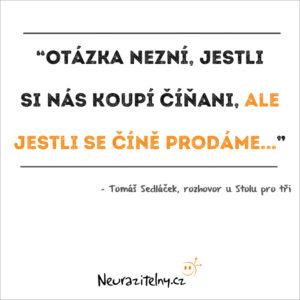Tomáš Sedláček rozhovor citáty 1