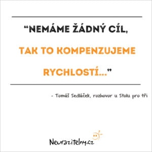 Tomáš Sedláček rozhovor citáty 2