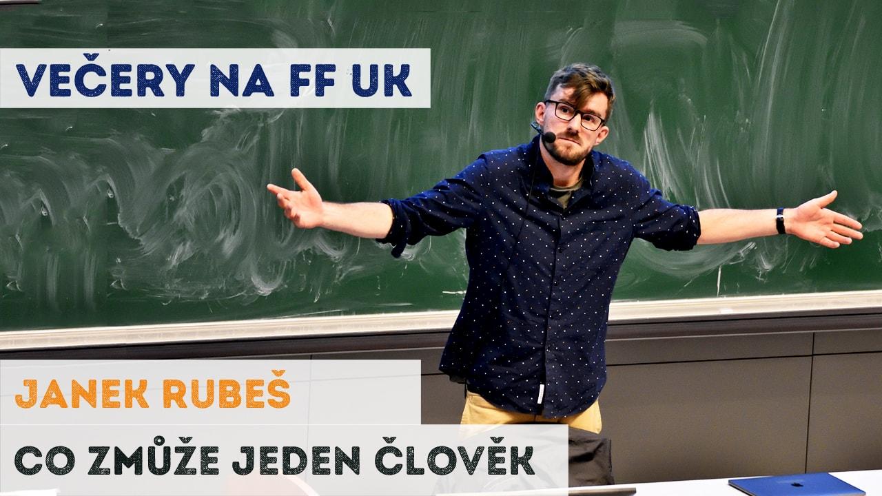 Janek Rubeš - Co zmůže jeden člověk