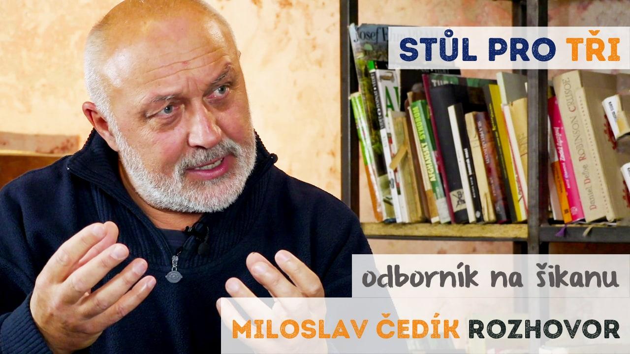 Miloslav Čedík šikana rozhovor