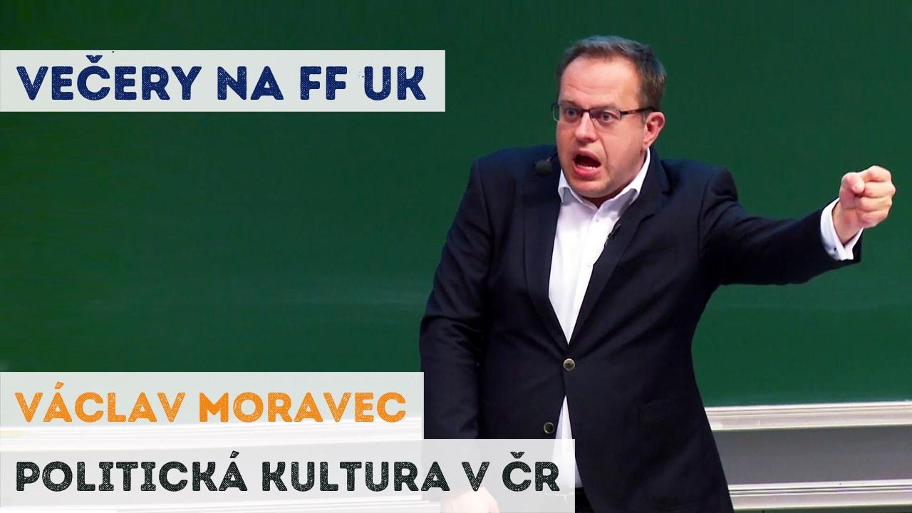 Václav Moravec - Politická kultura v ČR