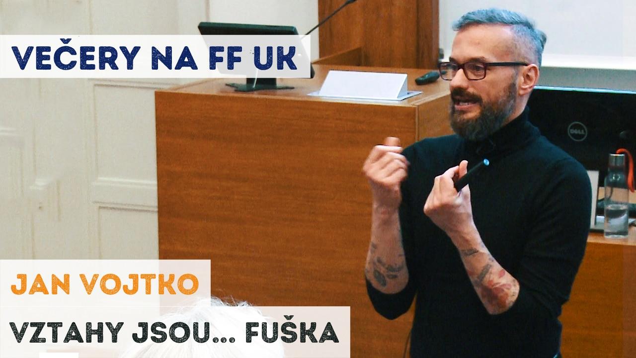 Jan Vojtko - Vztahy jsou fuška
